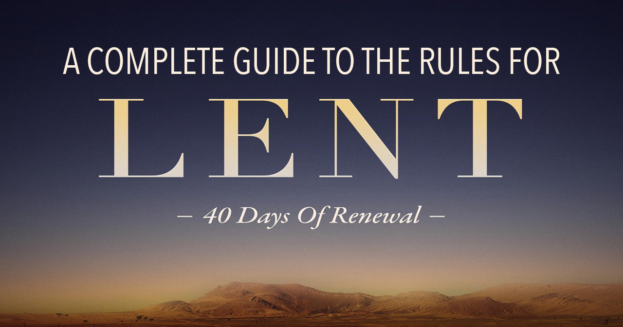 A complete and easy guide to learning and following the fasting and dietary rules and more for Lent.